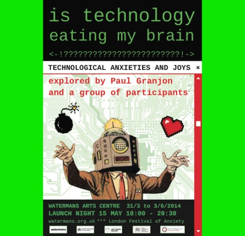 Is Technology Eating My Brain????, Paul Granjon flyer
